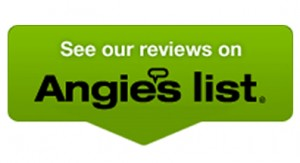 See our reviews on Angie's List!